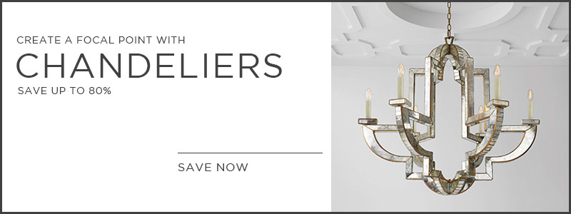 Create A Focal Point | Chandeliers | Save Up To 80%