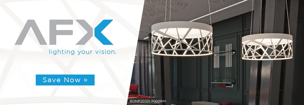 AFX | Lighting your Vision | Save Now