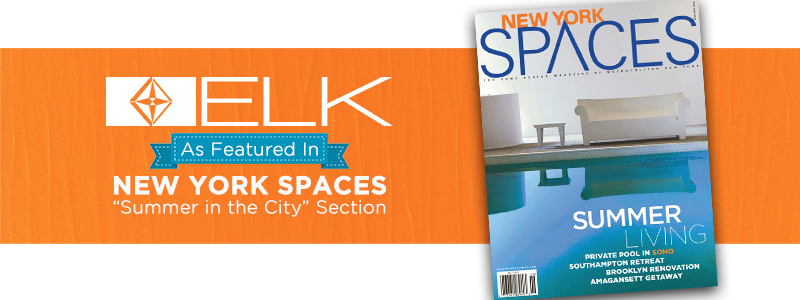 ELK As Featured in NEW YORK SPACES