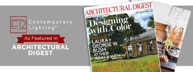 ET2: As Featured in ARCHITECTURAL DIGEST