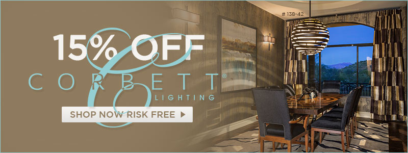15% OFF CORBETT LIGHTING!