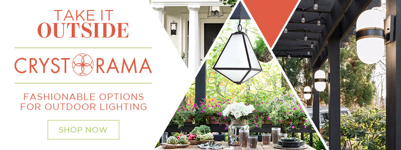 Take It Outside | Crystorama | Fashionable Options for Outdoor Lighting | Shop Now