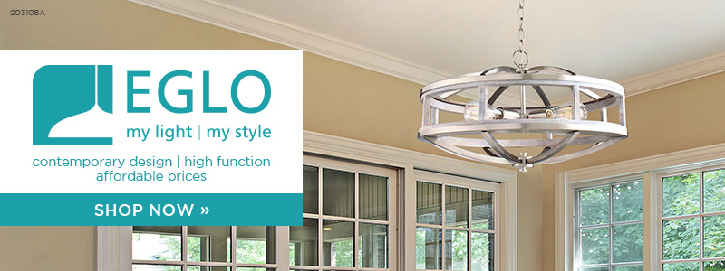 Eglo | My Light | My Style | Contemporary Design | High Function | Affordable Prices | Save Now