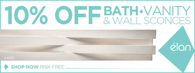 Elan | 10% Off Bath-Vanity & Wall Sconces