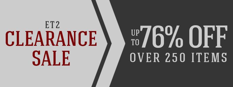 Up to 76% off over 250 ET2 items!