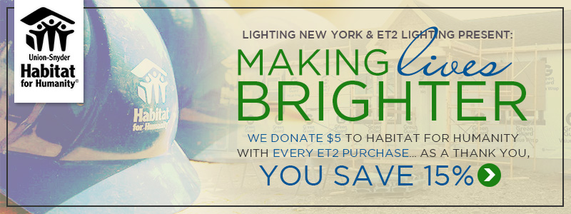 We Donate $5 to HABITAT FOR HUMANITY with every ET2 Purchase… As a THANK YOU, YOU SAVE 15%!
