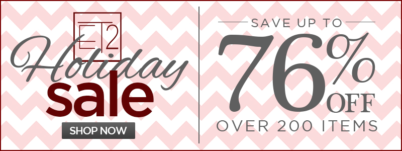 UP TO 76% OFF OVER 200 ITEMS!