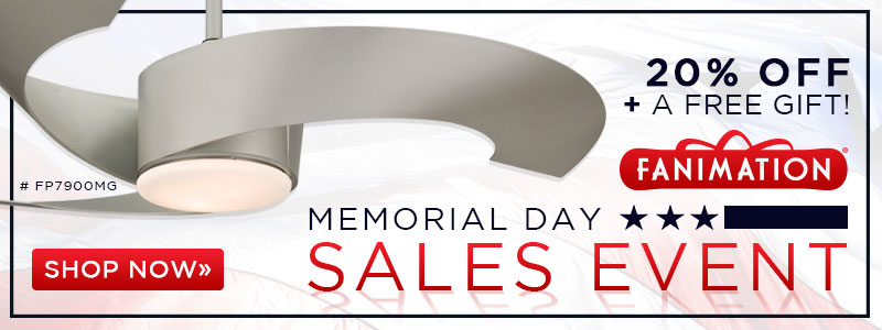 Fanimation | Memorial Day Sales Event | 20% Off + Free Gift