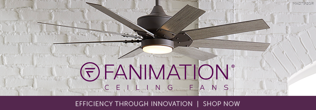 Fanimation Ceiling Fans | Efficiency Through Innovation | Shop Now