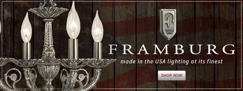 HA FRAMBURG: Made in the USA Lighting at its Finest!