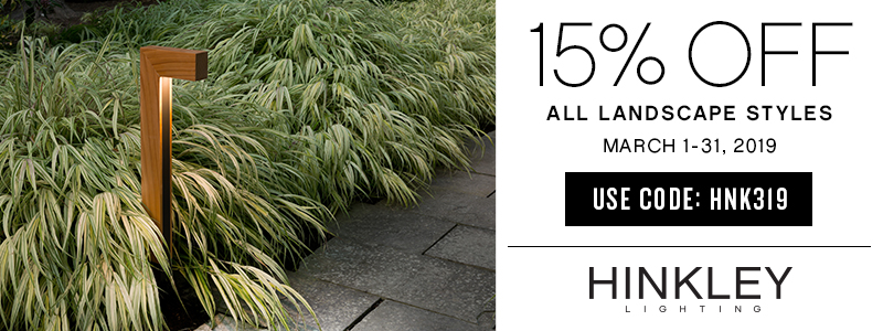 Hinkley Lighting | 15% OFF All Landscape Styles | March 1-31, 2019 | use code: HNK319
