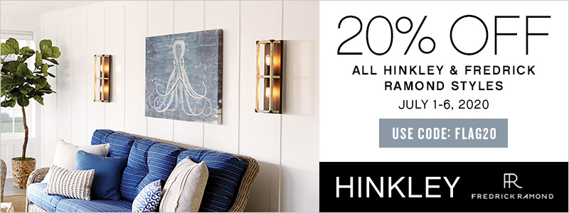 20% Off All Hinkley & Fredrick Ramond Styles | July 1-6, 2020 | Use Code: FLAG20