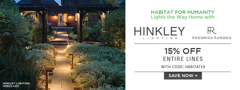 Habitat for Humanity Lights the Way Home with Hinkley Lighting & Fredrick Ramond | 15% Off Entire Lines | with code: HABITAT19 | Save Now