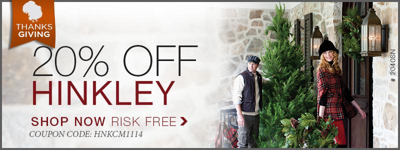 Save 20% on HINKLEY!