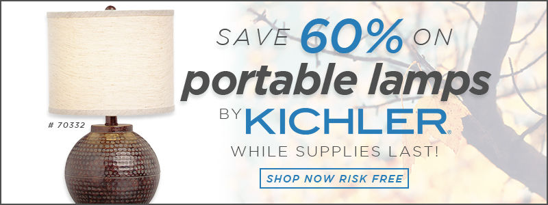Save 60% on PORTABLE LAMPS by KICHLER while supplies last!