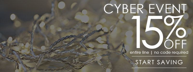 Cyber Event Sale | 15% OFF Entire Line | No Code Required