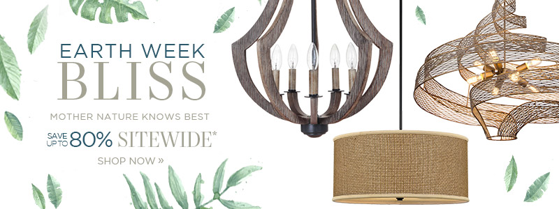 Lighting New York | Earth Week Bliss | Mother Nature Knows Best | Save Up To 80% Sitewide*