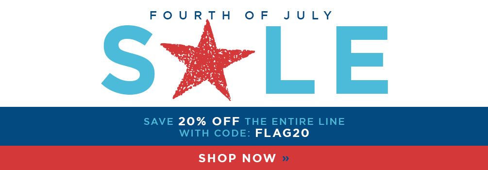 Fourth of July Sale | Save 20% Off the Entire Line | with code: FLAG20 | Shop Now