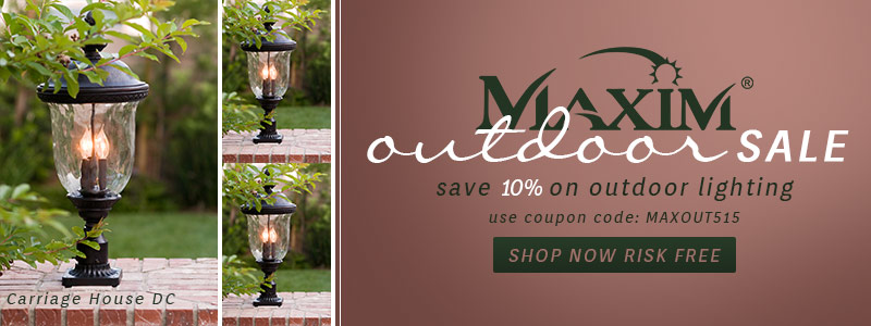Save 10% on MAXIM Outdoor Lighting!