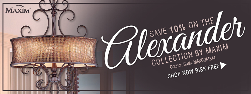 Save 10% on the ALEXANDER Collection by Maxim!