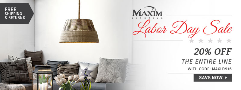 Maxim Lighting | Labor Day Sale | 20% Off the Entire Line
