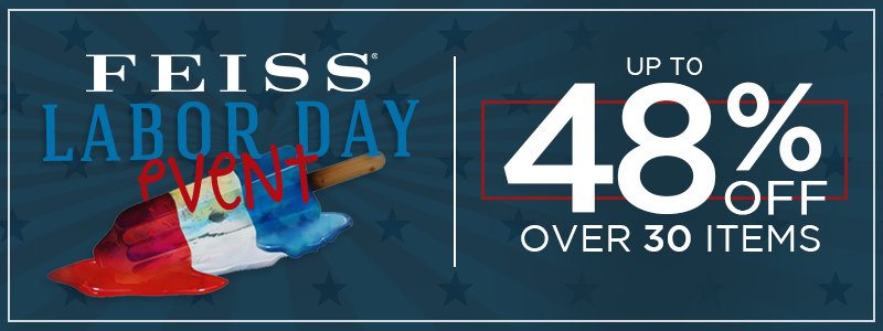 FEISS LABOR DAY EVENT: Up To 48% Off Over 30 Items!