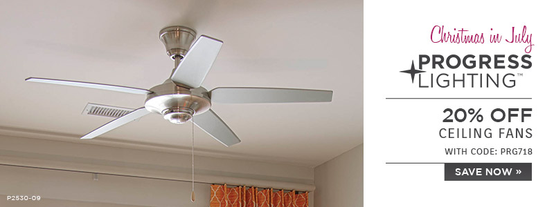 Progress | Light The Way Home | 20% OFF Ceiling Fans with code: PRG718