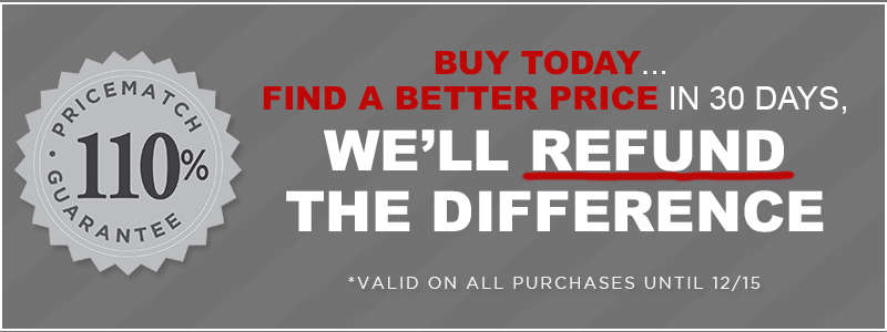 Why Wait until Black Friday! If you find a lower price let us know and we will give you the difference plus 10%!