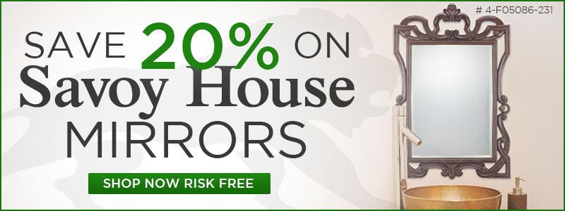 Save 20% on Savoy House Mirrors!