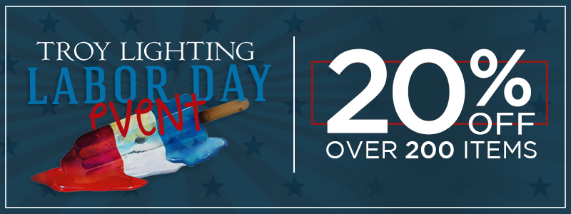 TROY LABOR DAY EVENT: 20% Off Over 200 Items!