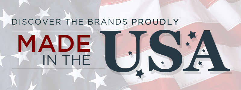 Discover the Brands Proudly Made in the USA!