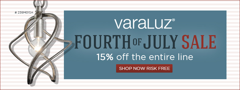 VARALUZ 4th of July Sale. 15% off the ENTIRE LINE!