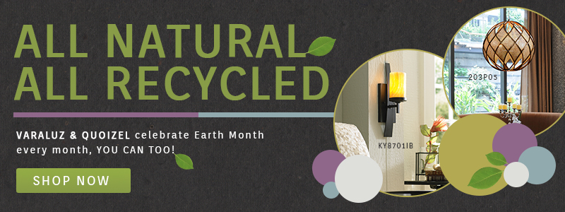 All Natural & All Recycled | Varaluz & Quoizel