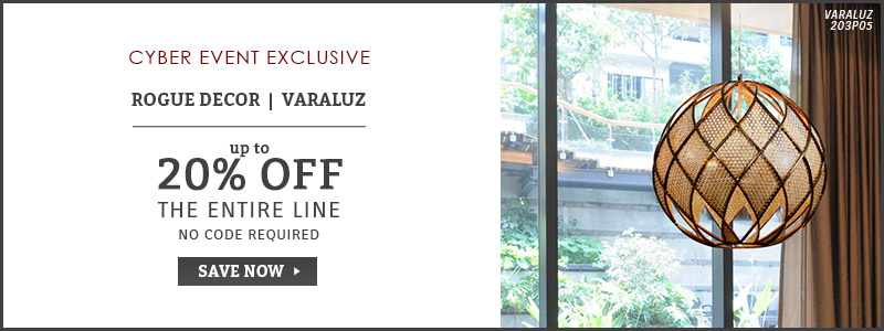 Cyber Event Exclusive | Up To 20% OFF Rogue Decor Co. & Varaluz