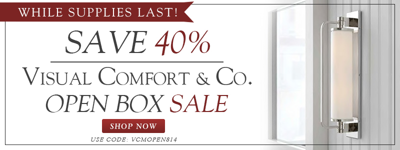 Save 40% on VISUAL COMFORT Open Box Items! While Supplies Last!