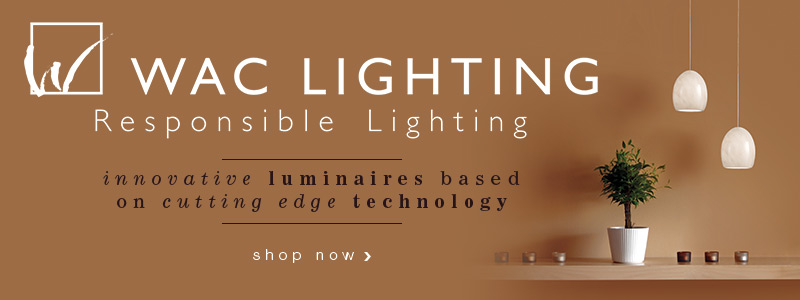 WAC LIGHTING: innovative luminaries based on cutting edge technology!
