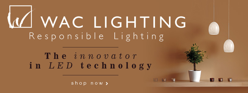 WAC LIGHTING: the innovator in LED technology!