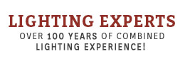 Over 100 Years of Combined Lighting Experience!