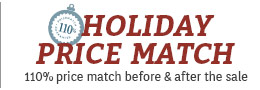 110% Holiday Price Match BEFORE & AFTER the SALE!