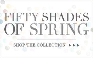 Shop the Fifty Shades of Spring Collection! (COPY)