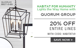 Habitat for Humanity Lights the Way Home with Quorum Groupl | 20% Off Entire Lines | with code: HABITAT19 | Save Now