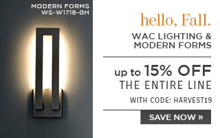 Hello Fall | Wac Lighting & Modern Forms | up to 15% Off Entire Lines | With Code: FALL19 | Save Now