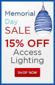 Memorial Day Sale! Enjoy 15% off ACCESS Lighting!