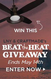 LNY & Craftmade's BEAT the HEAT GIVEAWAY!