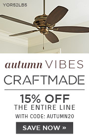 Autumn Vibes | Craftmade | 15% Off the Entire Line | With Code: AUTUMN20 | Save Now