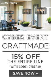 Cyber Event | Craftmade | 15% Off the Entire Line | With Code: BLACK19