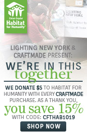 We're In This Together | Craftmade | We Donate $5 to Habitat For Humanity with every Craftmade Purchase | As a thank you, you save 15% | With Code: CFTHAB1019 | Shop Now