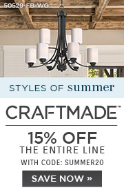 Styles of Summer | Craftmade | 15% Off the Entire Line | With Code: SUMMER20 | SAVE NOW