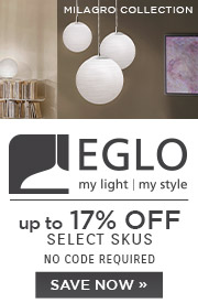Eglo | Up To 17% OFF Select Skus | no code required | Save Now