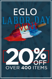 EGLO LABOR DAY EVENT: 20% Over 400 items!
